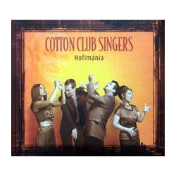 COTTON CLUB SINGERS - Hofimánia CD