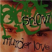 SNOW - Murder Love CD