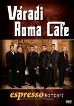 VÁRADI ROMA CAFE - Espresso Koncert DVD