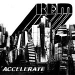 R.E.M. - Accelerate CD