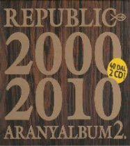 REPUBLIC - Aranyalbum 2000-2010 / 2cd / CD