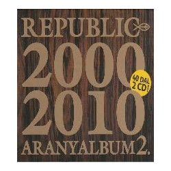 REPUBLIC - Aranyalbum 2000-2010 / 2cd / CD