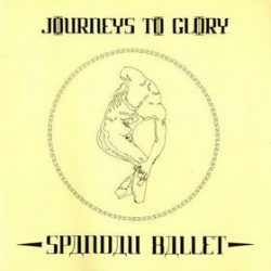 SPANDAU BALLET - Journey To Glory CD