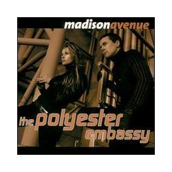 MADISON AVENUE - Polyester Embassy CD