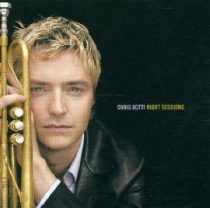 CHRIS BOTTI - Night Session CD