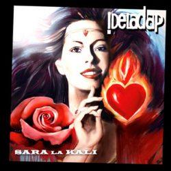 DELADAP - Sara La Kali CD