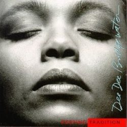 DEE DEE BRIDGEWATER - Keeping Tradition CD