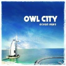 OWL CITY - Ocean Eyes CD