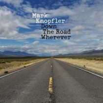 MARK KNOPFLER - Down The Road Wherever / vinyl bakelit / 2xLP