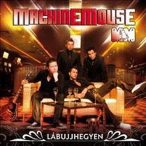 MACHINE MOUSE - Lábujjhegyen CD