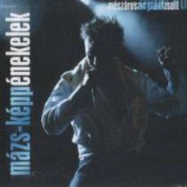 MÉSZÁROS ÁRPÁD ZSOLT - Mázsképpen Énekelek CD