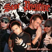 STAR POSITIVE - Ki Nevet A Végén CD