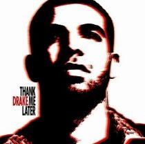 DRAKE - Thank Me Later CD