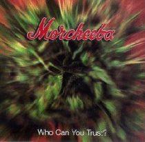 MORCHEEBA - Who Can You Trust CD