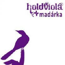 HOLDVIOLA - Madárka / Bánat utca/ CD