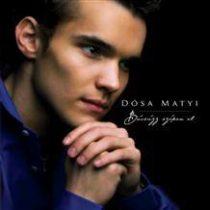 DÓSA MATYI - Búcsúzz Szépen El CD