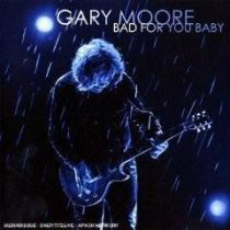 GARY MOORE - Bad For You Baby CD