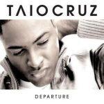 TAIO CRUZ - Departure CD