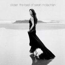 SARAH MCLACHLAN - Closer Best Of CD