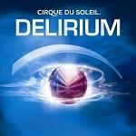 CIRQUE DU SOLEIL - Delirium CD