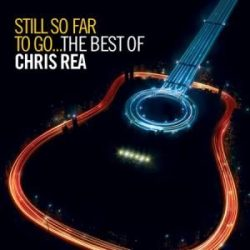 CHRIS REA - Still So Far So Go Best Of / 2cd / CD