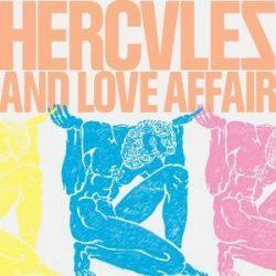 HERCULES AND LOVE AFFAIR - Hercules And Love Affair CD