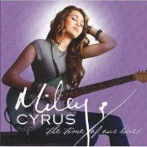 MILEY CYRUS - The Time Our Of Our Lives CD
