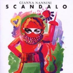 GIANNA NANNINI - Scandalo CD