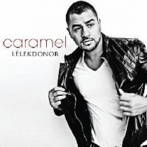 CARAMEL - Lélekdonor CD
