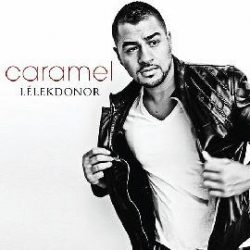 CARAMEL - Lélekdonor CD