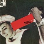 GIANNA NANNINI - Tutto Live CD