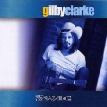 GILBY CLARKE - Swag CD
