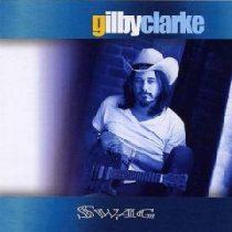 GILBY CLARKE - Swag CD