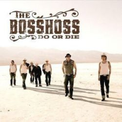 BOSSHOSS - Do Or Die /cd+dvd/ CD