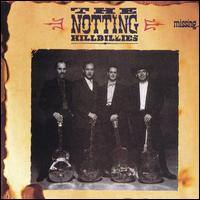 NOTTING HILLBILLIES - Missing Presumed Having A Good CD