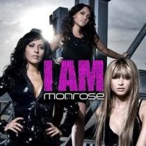 MONROSE - I Am CD
