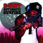 G-UNIT - Automatic Gunfire CD