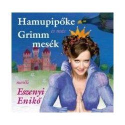 ESZENYI ENIKŐ - Hamupipőke Grimm Mesék CD