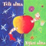 ALMA EGYÜTTES - Téli Alma Nyári Alma CD