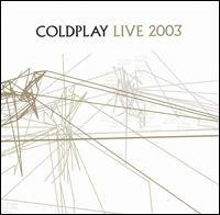 COLDPLAY - Live 2003 /cd+dvd/ CD