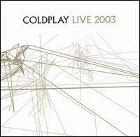 COLDPLAY - Live 2003 /cd+dvd/ CD