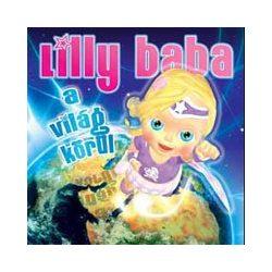 LILLY BABA - Lilly Baba A Világ Körül CD
