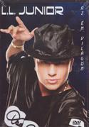 L.L. JUNIOR - Az Én Világom DVD