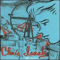 CHRIS ISAAK - Mr. Lucky CD