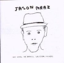 JASON MRAZ - We Sing We Dance We Steal Things CD