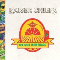 KAISER CHIEFS - Off With Their Heads /ee/ CD