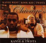 KANYE WEST & KOOL KID & TWISTA - Chicago's Finest CD