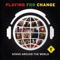 PLAYING FOR CHANGE - Songs Around The World /cd+dvd/ CD