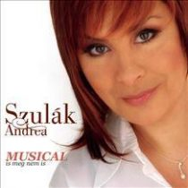 SZULÁK ANDREA - Musical Is Meg Nem Is CD