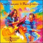 RUSS FREEMAN & CRAIG CHAQUICO - From The Redwoods To The Rockies CD